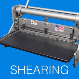 SHEARING - - Sheet Metal Fabrication Equipment