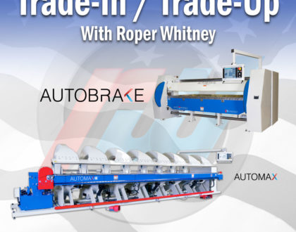 Roper Whitney's Machine Trade-In/Trade-Up Program